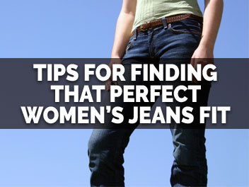 Read Our Tips for Finding Perfect-Fitting Jeans